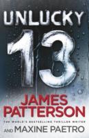Unlucky 13 -  James Patterson - 9780099574286