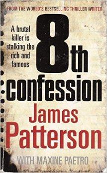 8TH CONFESSION - JAMES PATTERSON - 9780099576181