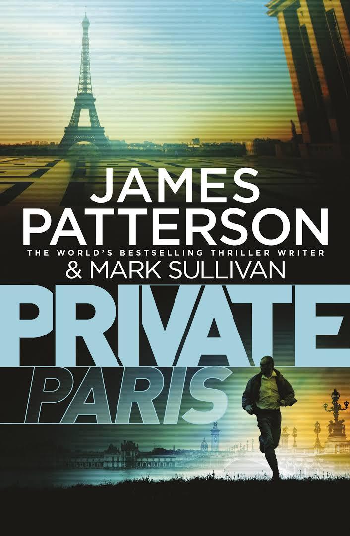 Private Paris -  James Patterson - 9780099594475