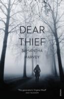 Dear Thief -  Samantha Harvey - 9780099597667