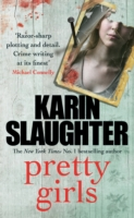 Pretty Girls -  Slaughter Karin - 9780099599449