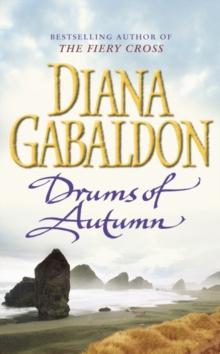 Drums of Autumn -  Diana Gabaldon - 9780099664314
