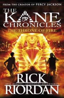 Kane Chronicles: the Throne of Fire -  Rick Riordan - 9780141335674
