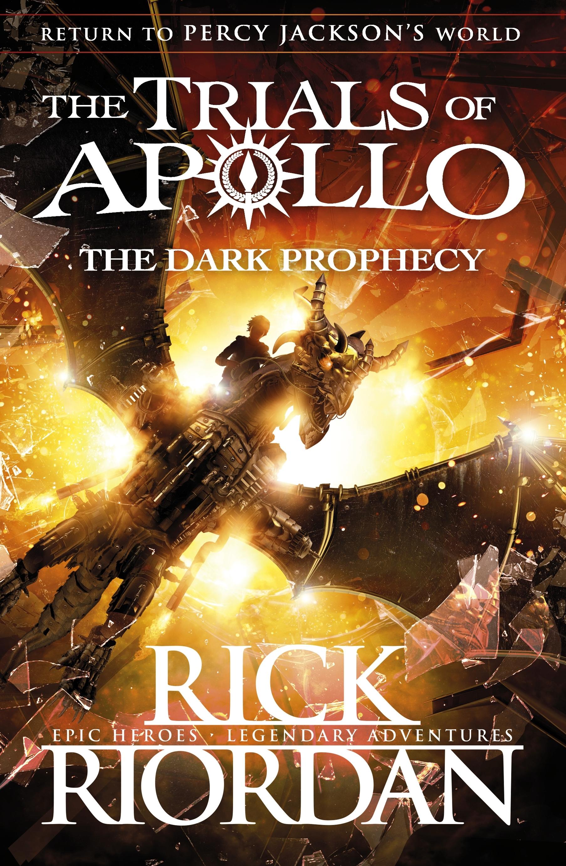 Dark Prophecy (The Trials of Apollo Book 2) - 9780141363967