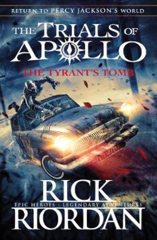 TRIALS OF APOLLO - TYRANTS TOMB -  RICK RIORDAN - 9780141364049