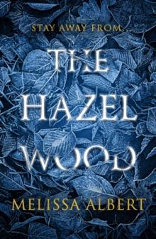 Hazel Wood - Albert Melissa - 9780141388663