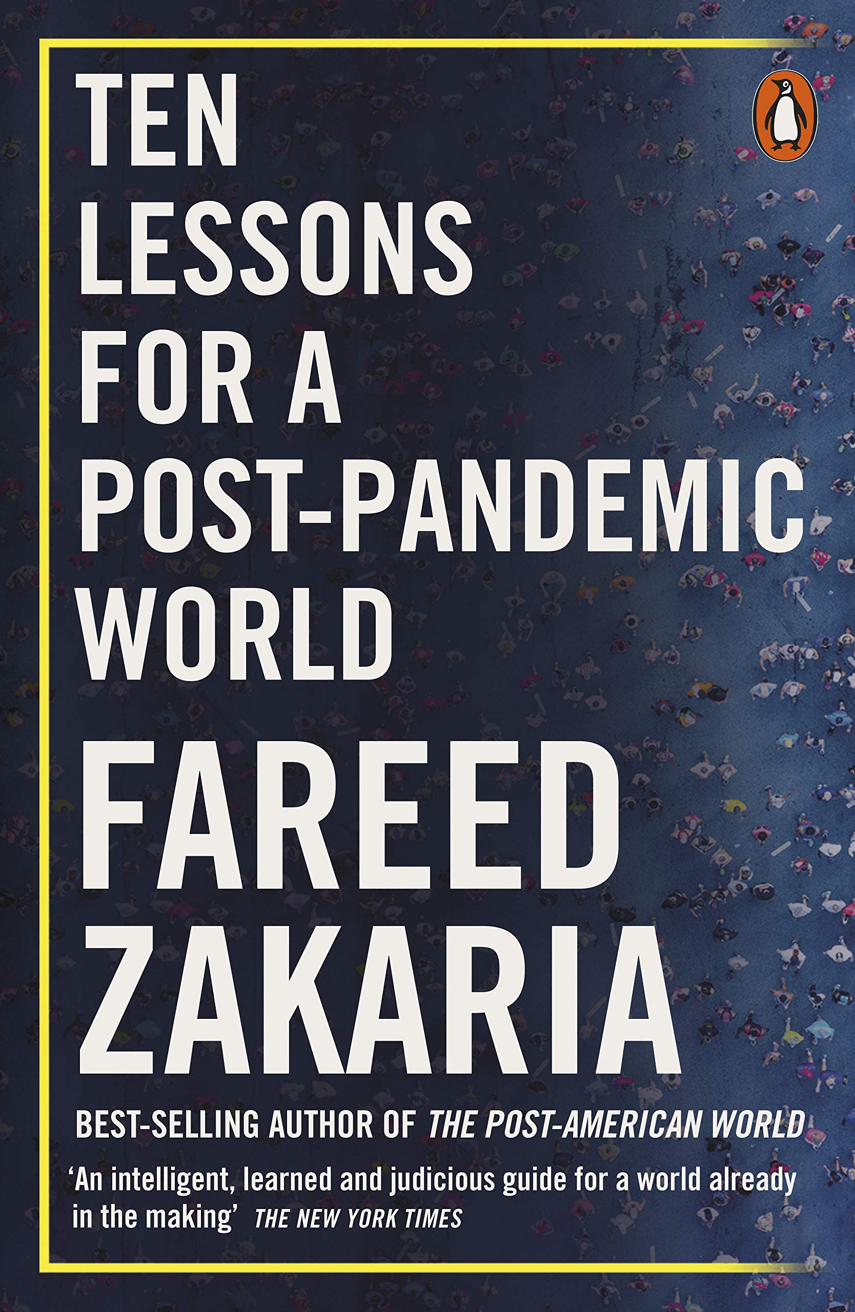 Ten Lessons for a Post-Pandemic World - Zakaria Fareed - 9780141995625