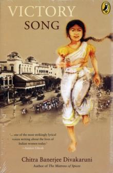 VICTORY SONG -  Chitra Banerjee Divakaruni - 9780143330196