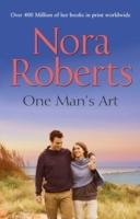 ONE MANS ART -  Nora Roberts - 9780263245493
