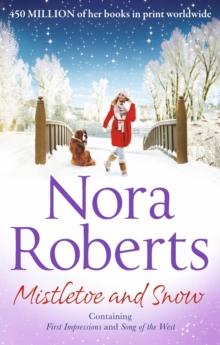 Mistletoe & Snow -  Nora Roberts - 9780263250176