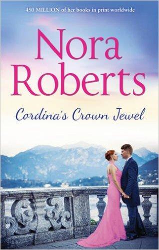 Cordina's Crown Jewel -  Nora Roberts - 9780263253429