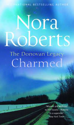 Donovan Legacy - Charmed -  Nora Roberts - 9780263871876