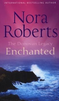 Donovan Legacy - Enchanted -  Nora Roberts - 9780263875140