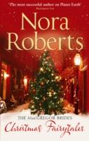 MACGREGOR BRIDES - CHRISTMAS FAIRTYTALES -  Nora Roberts - 9780263888263