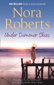 UNDER SUMMER SKIES - NORA ROBERTS - 9780263889727