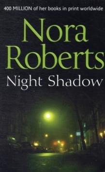 NIGHT SHADOW -  Nora Roberts - 9780263890105