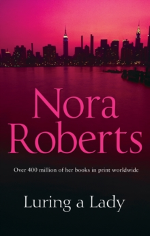 Luring A Lady -  Nora Roberts - 9780263902150