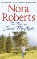 Pride of Jared MacKade -  Nora Roberts - 9780263904550