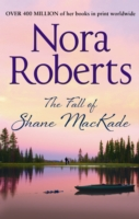 Fall of Shane MacKade -  Nora Roberts - 9780263904574