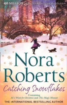 CATCHING SNOWFLAKES -  Nora Roberts - 9780263910476