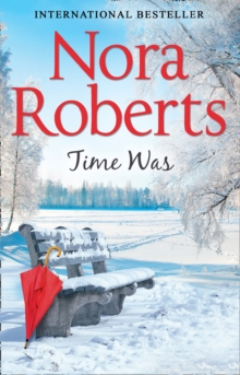 Time Was -  Nora Roberts - 9780263923667