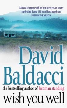 Wish You Well -  David Baldacci - 9780330419697