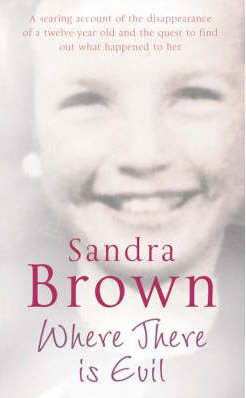 Where There is Evil -  Sandra Brown - 9780330448710