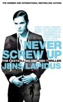 Never Screw Up -  Jens Lapidus - 9780330457644