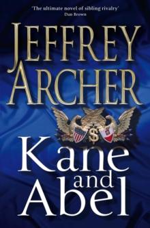 Kane & Abel 30th Anniv Ed -  Jeffrey Archer - 9780330509688