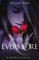 Immortals: Evermore -  Alyson Noel - 9780330512855