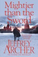 Mightier Than The Sword -  Jeffrey Archer - 9780330517966
