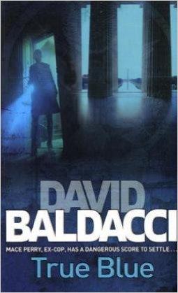 TRUE BLUE -  David Baldacci - 9780330518048
