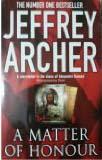 MATTER OF HONOUR -  Jeffrey Archer - 9780330518468