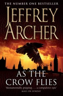 As The Crow Flies -  Jeffrey Archer - 9780330518697