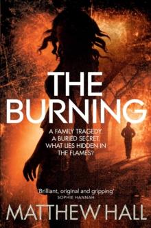 Burning -  M. R. Hall - 9780330526630