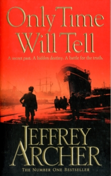 ONLY TIME WILL TELL -  JEFFREY ARCHER - 9780330535663