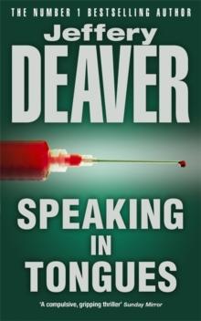 Speaking In Tongues -  Jeffrey Deaver - 9780340640234