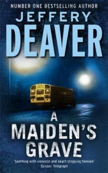 Maiden's Grave -  Jeffery Deaver - 9780340653753