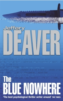 Blue Nowhere -  Jeffery Deaver - 9780340767511