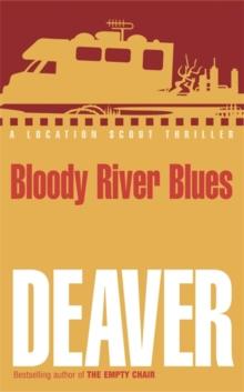 Bloody River Blues -  Jeffrey Deaver - 9780340818787