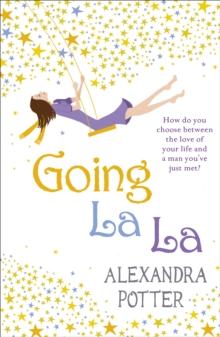Going La La -  Alexandra Potter - 9780340919620