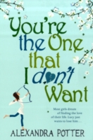 You Are The One That I Dont Want -  Alexandra Potter - 9780340954133