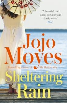 Sheltering Rain -  Jojo Moyes - 9780340960356