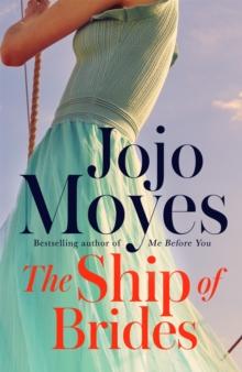 Ship of Brides -  Jojo Moyes - 9780340960387
