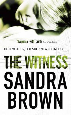 WITNESS -  Sandra Brown - 9780340961803