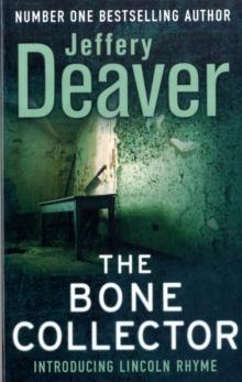 THE BONE COLLECTOR - JEFFERY DEAVER - 9780340992722