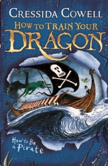 HOW TO TRAIN YOUR DRAGON - HOW TO BE PIRATE -  Cressida Cowell - 9780340999080