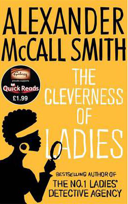 Cleverness Of Ladies -  Alexander Mccall Smith - 9780349000282