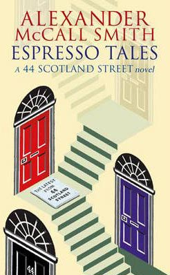 Espresso Tales -  Alexander McCall Smith - 9780349119700
