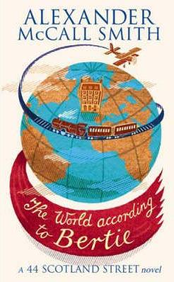 World According to Bertie -  Alexander McCall Smith - 9780349120539